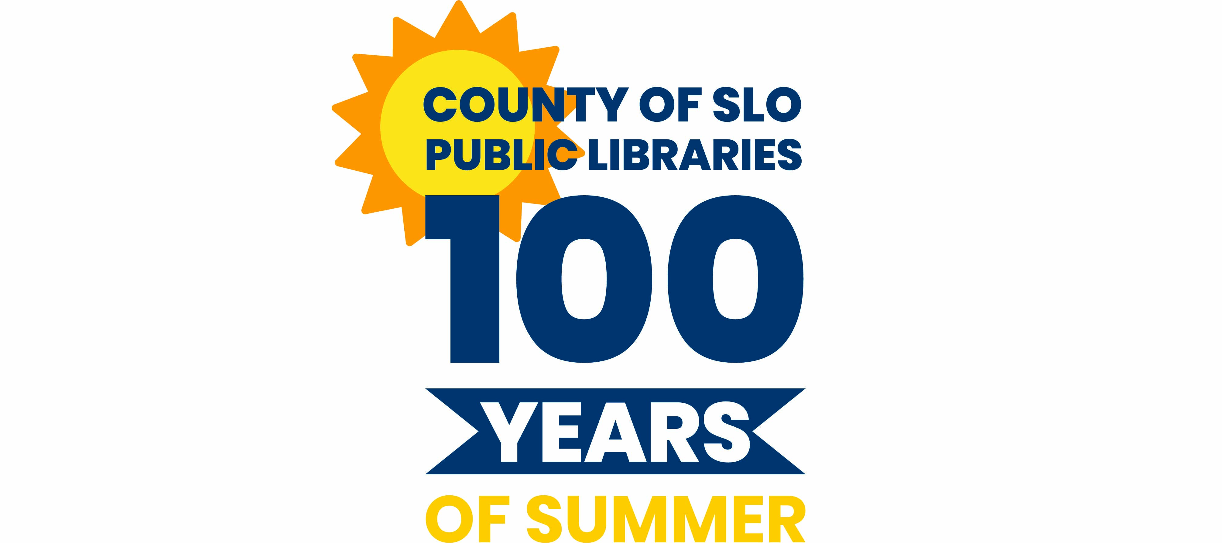 County of SLO Public Libraries: 100 Years of Summer